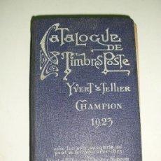 Sellos: YVERT TELLIER CHAMPION 1923 - ANTIGUO CATÁLOGO MUNDIAL DE SELLOS YVERT TELLIER 1923. Lote 28766871
