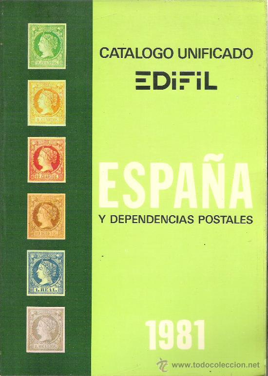 CATALOGO SELLOS EDIFIL - AÑO 1981 - ESPAÑA Y DEPENDENCIAS POSTALES (Filatelia - Sellos - Catálogos y Libros)