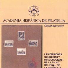 Sellos: DISCURSOS ACADÉMICOS. TOMO XXIII. REAL ACADEMIA HISPÁNICA DE FILATELIA. Lote 55181284