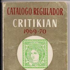 Sellos: CATALOGO REGULADOR CRITIKIAN 1969 - 1970 ESPAÑA ANDORRA SÁHARA Y EX COLONIAS - B. ESTADO. Lote 29456693