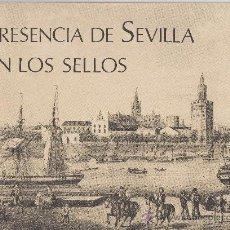 Sellos: .LIBRITO -PRESENCIA DE SEVILLA EN LOS SELLOS- EDITADO POR FNMT EN 1974. Lote 53686465