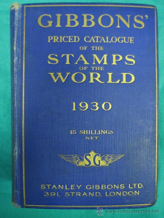 GIBBONS PRICED CATALOGUE OF THE STAMPS OF THE WORLD AÑO 1930 (Filatelia - Sellos - Catálogos y Libros)