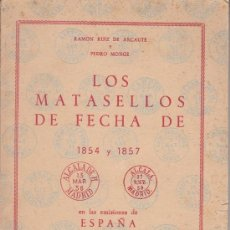 Sellos: .CATALOGO MATASELLOS FECHAS 1854 Y 1857 EN EMISIONES DE ESPAÑA 1857 Y 1860 + . Lote 31250690