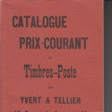 Sellos: .CATALOGO PRIX-COURANT DE TIMBRES-POSTE PAR YVERT & TELLIER 1897, FACSIMIL. Lote 31316892