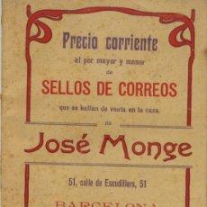 Sellos: PRECIO CORRIENTE AL POR MAYOR Y MENOR DE SELLOS DE CORREOS DE JOSÉ MONGE 1910. Lote 31391551
