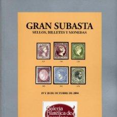 Sellos: GALERIA FILATÉLICA DE BARCELONA, GRAN SUBASTA SELLOS,BILLETES Y MONEDAS 2004. Lote 31788165