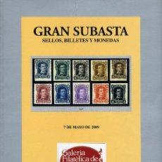 Sellos: GALERIA FILATÉLICA DE BARCELONA, GRAN SUBASTA SELLOS, BILLETES Y MONEDAS 2009. Lote 31788227