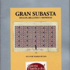 Sellos: GALERIA FILATÉLICA DE BARCELONA, GRAN SUBASTA SELLOS, BILLETES Y MONEDAS 2010. Lote 31788265