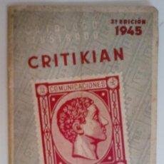 Sellos: CRITIKIAN 2ª EDICIÓN 1945 CATALOGO ILUSTRADO DE SELLOS DE ESPAÑA . Lote 32027781