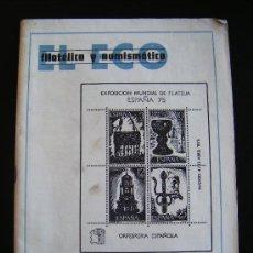 Sellos: REVISTA EL ECO FILATELICO Y NUMISTICO. EXPOSICION MUNDIAL DE FILATELIA ESPAÑA 75. 5 ABRIL 75 Nº 656. Lote 32034478