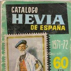 Sellos: CATALOGO HEVIA DE ESPAÑA 1971-1972. Lote 32193325