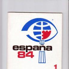 Sellos: ESPAÑA 84 EXPOSICIÓN MUNDIAL DE FILATELIA Nº1 . Lote 32202357