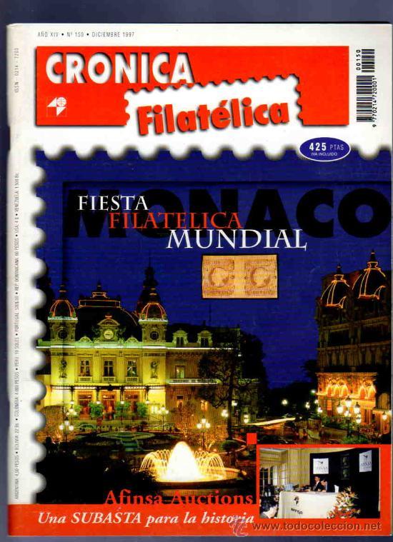 REVISTA CRONICA FILATELICA. 1997. Nº 150. AFINSA AUCTIONS, SUBASTA PARA LA HISTORIA, FIESTA MUNDIAL. (Filatelia - Sellos - Catálogos y Libros)