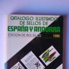 Sellos: CATALOGO ILUSTRADO DE SELLOS ESPAÑA Y ANDORRA-EDICIÓN DE BOLSILLO AÑO 1990. Lote 34211637