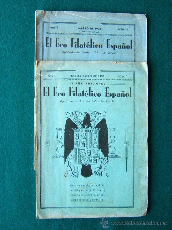 EL ECO FILATELICO ESPAÑOL - 2 REVISTAS - Nº 1 Y Nº 2 - LA CORUÑA - 1938 - II AÑO TRIUNFAL (Filatelia - Sellos - Catálogos y Libros)