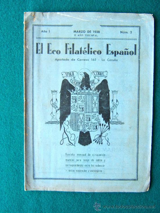 Sellos: EL ECO FILATELICO ESPAÑOL - 2 REVISTAS - Nº 1 Y Nº 2 - LA CORUÑA - 1938 - II AÑO TRIUNFAL - Foto 2 - 35204217