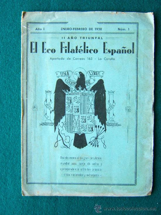 Sellos: EL ECO FILATELICO ESPAÑOL - 2 REVISTAS - Nº 1 Y Nº 2 - LA CORUÑA - 1938 - II AÑO TRIUNFAL - Foto 3 - 35204217