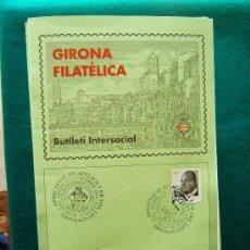 Sellos: GIRONA FILATELICA - BUTLLETI INTERSOCIAL Nº 136 A 263 - 127 CUADERNOS - MUY ILUSTRADOS - 1991/2011 . Lote 35204617