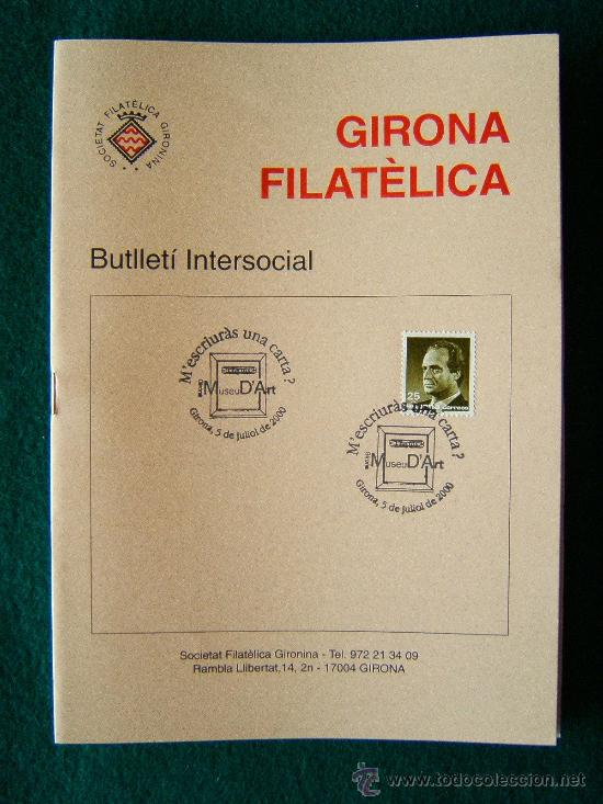 Sellos: GIRONA FILATELICA - BUTLLETI INTERSOCIAL Nº 136 A 263 - 127 CUADERNOS - MUY ILUSTRADOS - 1991/2011 - Foto 4 - 35204617