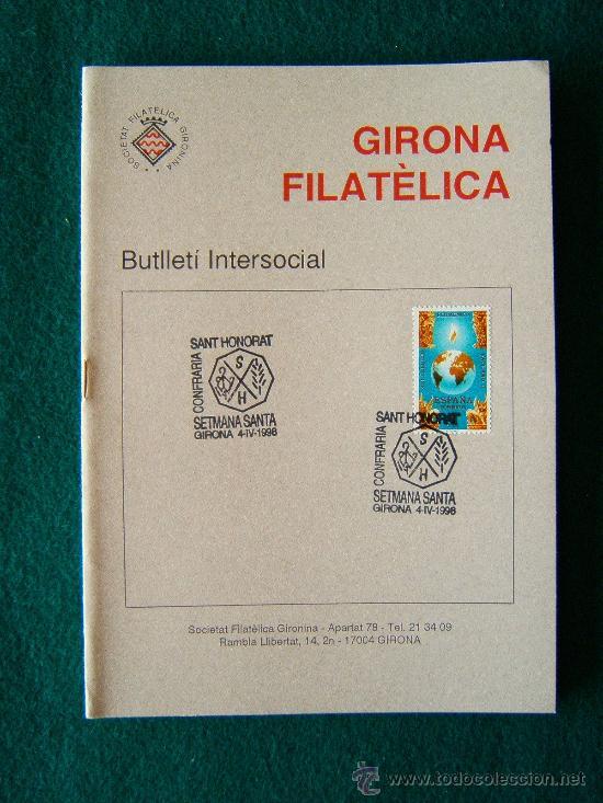 Sellos: GIRONA FILATELICA - BUTLLETI INTERSOCIAL Nº 136 A 263 - 127 CUADERNOS - MUY ILUSTRADOS - 1991/2011 - Foto 5 - 35204617