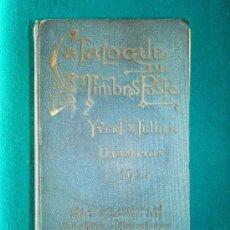 Sellos: CATALOGUE PRIX COURANT DE TIMBRES POSTE - YVERT & TELLIER - TODOS LOS SELLOS DEL MUNDO - 1927 . Lote 35213555