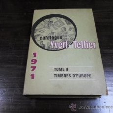 Sellos: CATALOGUE YVERT ET TELLIER, TOME II, TIMBRES, D'EUROPE. 1971. Lote 35292490