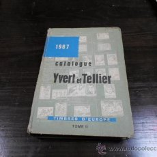 Sellos: CATALOGUE YVERT ET TELLIER, TOME II, TIMBRES, D'EUROPE. 1967. Lote 35292627