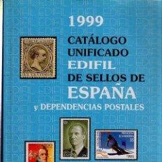Sellos: 1999 CATÁLOGO UNIFICADO EDIFIL DE SELLOS DE ESPAÑA Y DEPENDENCIAS POSTALES, 350 PÁGS, 17X24CM. Lote 35307409
