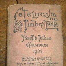 Sellos: CATALOGUE DE TIMBRES Y POSTE.YVERT Y TELLIER 1931. Lote 35394799