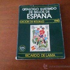 Sellos: CATÁLOGO ILUSTRADO DE SELLOS DE ESPAÑA (RICARDO DE LAMA) 1982, EDICIÓN DE BOLSILLO, EDICIONES PHILOS. Lote 36324628