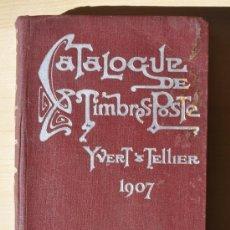 Sellos: CATALOGUE DE TIMBRES-POSTE - YVERT & TELLIER - 1907. Lote 36381378