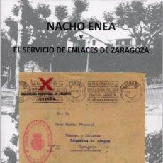 Timbres: ESPAÑA. GUERRA CIVIL. NACHO ENEA. REQUETÉS: SERVICIO ENLACES, CORRESPONDENCIA Y ESPIONAJE . Lote 149028910