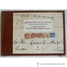 Sellos: CATÁLOGO SUBASTA *COLECCIÓN DE ECUADOR Y SELECCIÓN PAISES IBEROAMERICANOS*. EDICIÓN LUJO. MUY RARO.. Lote 26146723