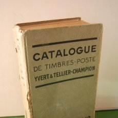 Sellos: CATALOGUE DE TIMBRES - POSTE - YVERT TELLIER CHAMPION - AÑO 1942. Lote 37155923