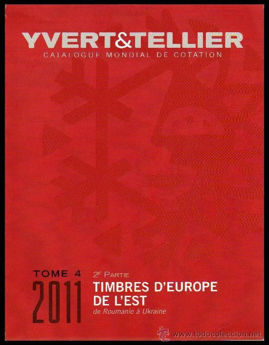 IVERT&TELLIER . T.IV.2ªPARTE . 2011 . SELLOS DE EUROPA DEL ESTE (Filatelia - Sellos - Catálogos y Libros)