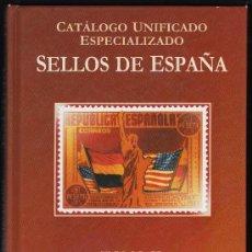 Sellos: CATÁLOGO UNIFICADO ESPECIALIZADO SELLOS DE ESPAÑA SERIE. BURDEOS .TOMO.II.1931-1949. Lote 37418798