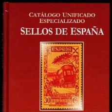 Sellos: CATÁLOGO UNIFICADO ESPECIALIZADO SELLOS DE ESPAÑA S. BURDEOS .TOMO.V. BARCELONA. Lote 37418985