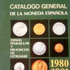 Sellos: CATÁLOGO G. DE LA MONEDA ESPAÑOLA . ESPAÑA PENINSULAR. Y PROVINCIAS DE ULTRAMAR . ¡OFERTA!. Lote 37453569