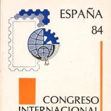 Sellos: CONGRESO INTERNACIONAL DE FILATELIA - MADRID 1984. Lote 37636845