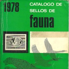 Sellos: CATALOGO DE SELLOS TEMA FAUNA AÑO 1978. Lote 38552239