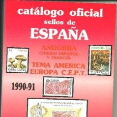 Sellos: CATALOGO DE SELLOS ESPAÑA-ANDORRA EDIFIL AÑO 1990-91 . Lote 38552375