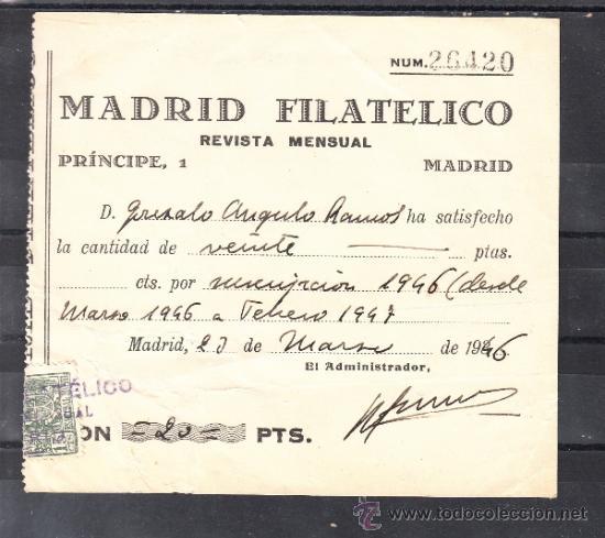 .RECIBO CON ESPECIAL MOVIL SUSCRIPCION 1946/7 A LA REVISTA MENSUAL MADRID FILATELICO (Filatelia - Sellos - Catálogos y Libros)