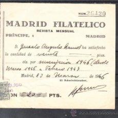 Sellos: .RECIBO CON ESPECIAL MOVIL SUSCRIPCION 1946/7 A LA REVISTA MENSUAL MADRID FILATELICO. Lote 38596332