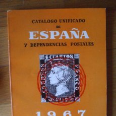 Sellos: CATALOGO UNIFICADO DE ESPAÑA Y DEPENDENCIAS POSTALES 1967. Lote 38594947