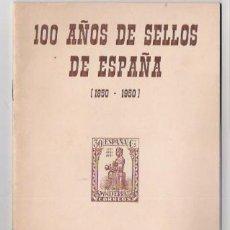 Sellos: 100 AÑOS DE SELLOS DE ESPAÑA-1850 POR-ENRIQUE PUIGFERRAT CON DEDICATORIA DEL AUTOR. Lote 38675142