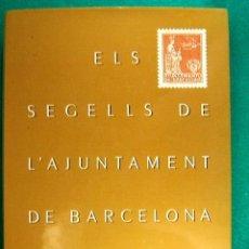 Sellos: ELS SEGELLS DE L'AJUNTAMENT DE BARCELONA-FILATELIA-500 FOTOS COLOR-1989-1ªEDICIO 2.200 EXEMPLARS.. Lote 39616105