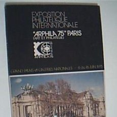 Sellos: EXPOSITION PHILATELIQUE INTERNATIONALE ARPHILA 75 PARIS. EDITION TRILINGUE ANGLAIS ALLEMAND ESPAGNOL. Lote 39881339