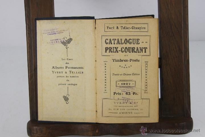 4375- CATALOGUE PRIX COURANT DE TIMBRES POSTE. YVERT & CO. 1927. (Filatelia - Sellos - Catálogos y Libros)