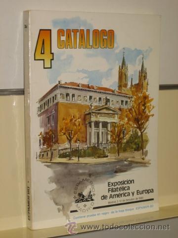 4º CATALOGO EXPOSICION FILATELICA DE AMERICA Y EUROPA (Filatelia - Sellos - Catálogos y Libros)