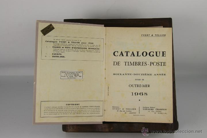 D-231. CATALOGUE YVERT ET TELLIER. YVERT & TELLIER. 1968. TOMO III. (Filatelia - Sellos - Catálogos y Libros)